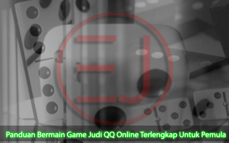 QQ Online Terlengkap Untuk Pemula Panduan - Informasi Judi Online